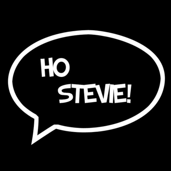 Ho Stevie!