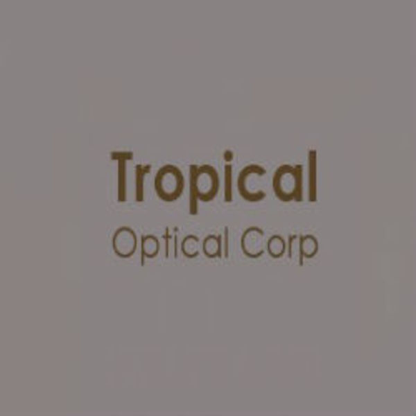 Tropical Optical Corp
