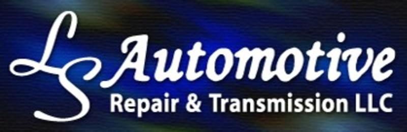 LS Automotive Repair & Transmission LLC