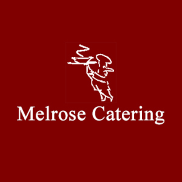 Melrose Catering