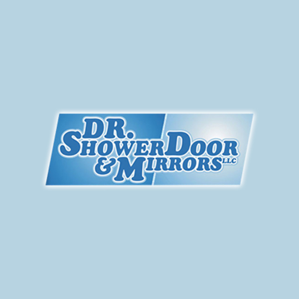 Dr. Shower Door & Mirror LLC