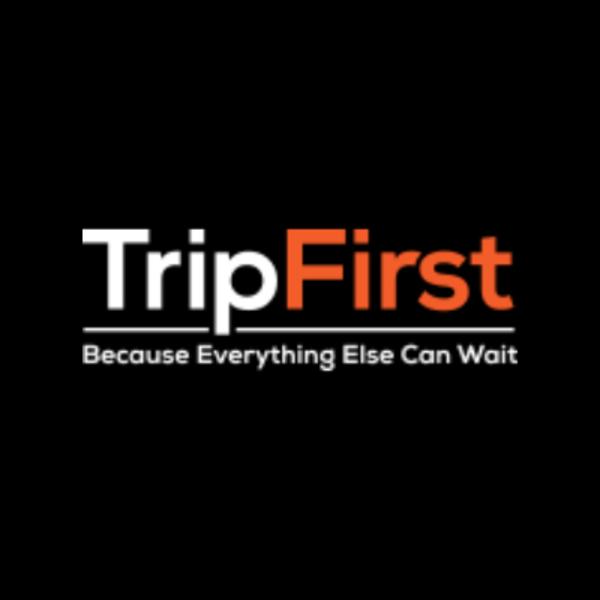 Trip First