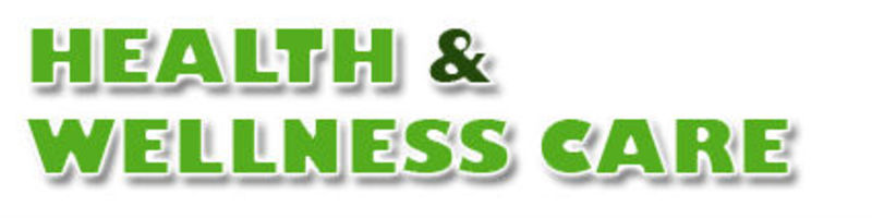 Health and Wellness Care