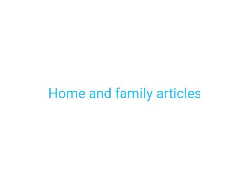 Home n Family Articles