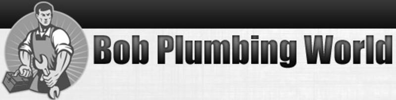 Bob Plumbing World