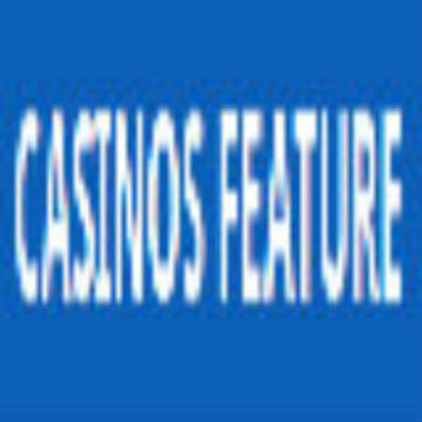 Casinos Feature