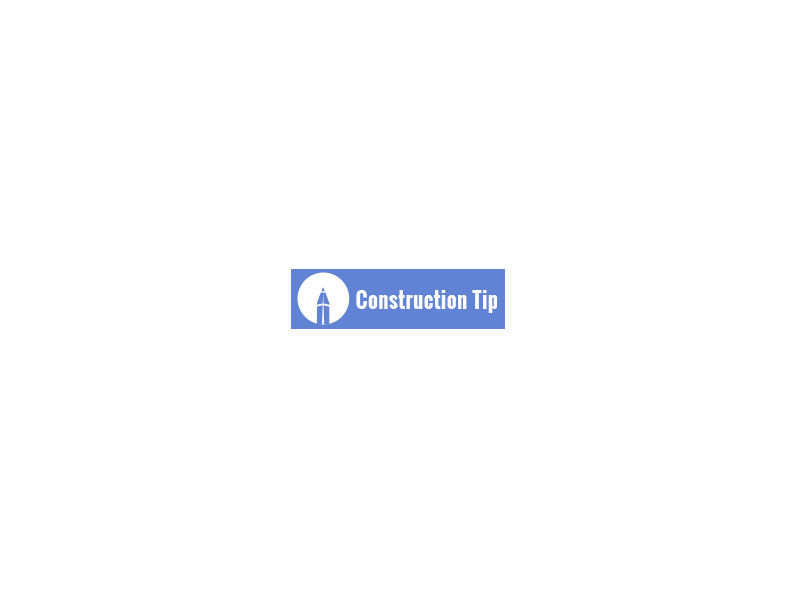 Construction Tip