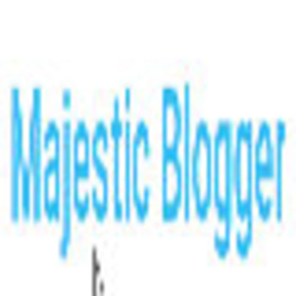 Majestic Blogger